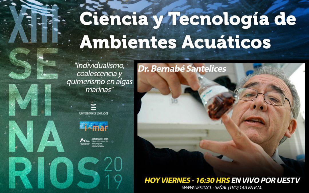 UESTV TRANSMITIRÁ SEMINARIO DE CIENCIA Y TECNOLOGÍA DE AMBIENTES ACUÁTICOS DE LA UNIVERSIDAD DE LOS LAGOS