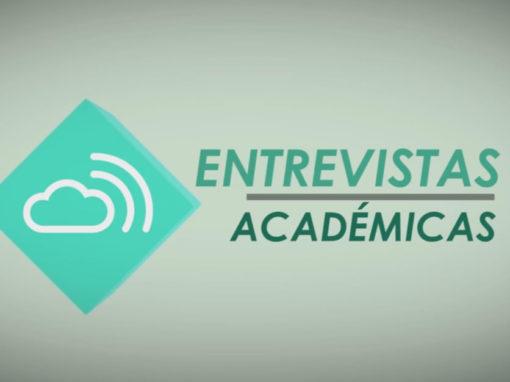 ENTREVISTAS ACADÉMICAS