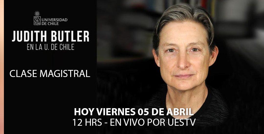UESTV TRANSMITIRÁ CLASE MAGISTRAL DE FILÓSOFA ESTADOUNIDENSEJUDITH BUTLER DE LA UNIVERSIDAD DE CHILE