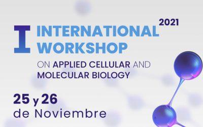 Invitan a participar del primer Workshop Internacional en Biología Celular y Molecular Aplicada